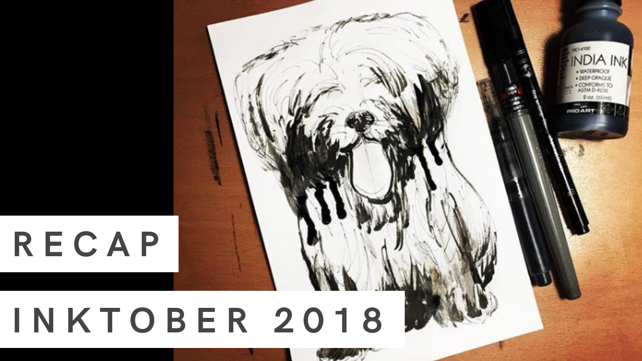 Inktober 2018 Recap | 31 ink drawings