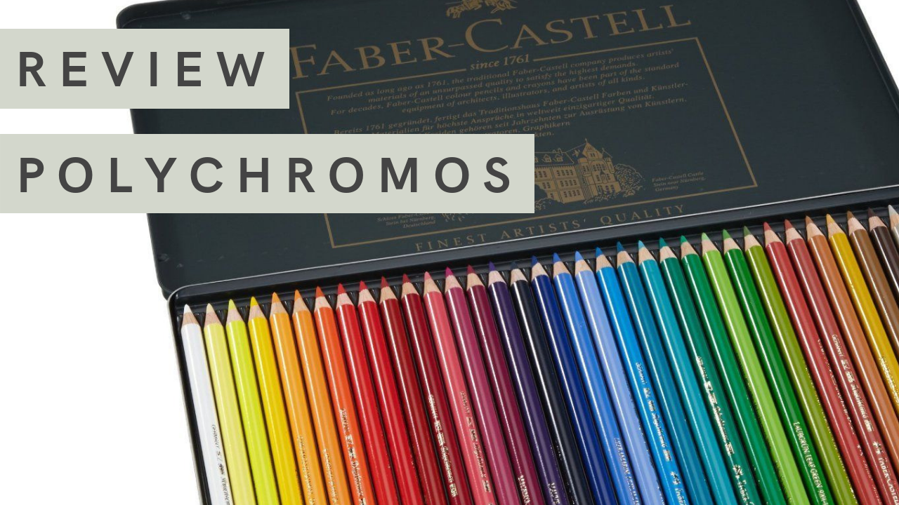 Art Supply Review | Faber Castell Polychromos